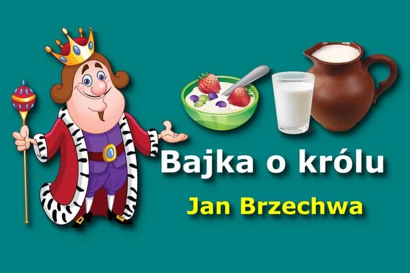 Ян Бжехва «Сказка о короле»