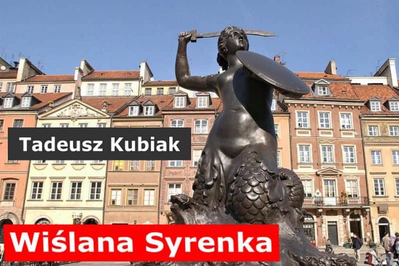 Тадеуш Кубяк «Русалка из Вислы»
