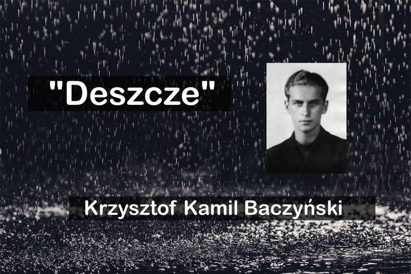 Кшиштоф Камиль Бачинский «Дожди»