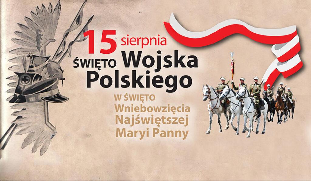 Święto Wojska Polskiego i Wniebowzięcie Najświętszej Maryi Pann